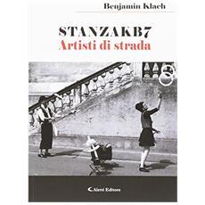 Stanzakb7. Artisti di strada