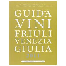 Guida ai vini del Friuli Venezia Giulia