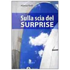 Sulla scia del Surprise