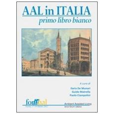 Aal in Italia. Primo libro bianco