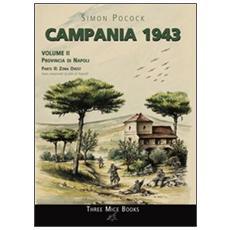 Campania 1943. Vol. 2/2: Provincia di Napoli. Zona ovest.