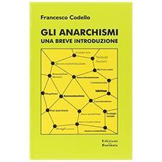 Gli anarchismi. Una breve introduzione