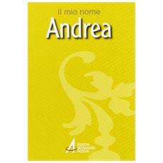 Andrea. Il mio nome