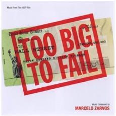 Marcelo Zarvos - Too Big To Fail
