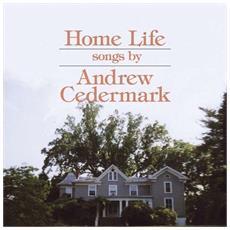 Andrew Cedermark - Home Life
