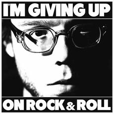 Christopher The Conquered - I'm Giving Up On Rock And Roll