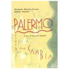 Palermo. Città che cambia