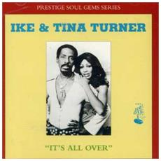 Ike & Tina Turner - It's All Over