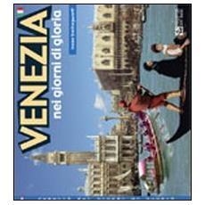 Venezia nei giorni di gloria