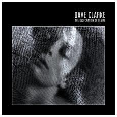 Dave Clarke - Desecration Of Desire (2 Lp)