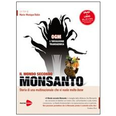 OGM, l'invasione transgenica. Il mondo secondo Monsanto. DVD. Con libro