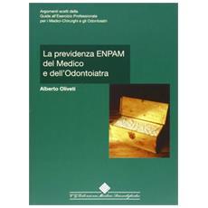 Previdenza ENPAM del medico e dell'odontoiatra (La)
