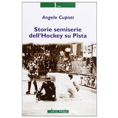 Storie semiserie dell'hockey su pista