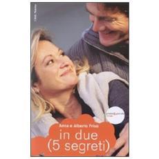 In due (5 segreti)