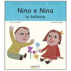 Nino e Nina. La bellezza