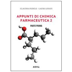 Appunti di chimica farmaceutica 2. Vol. 1