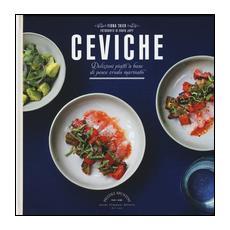 Ceviche. Deliziosi piatti a base di pesce crudo marinato