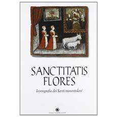Sanctitatis flores. Iconografia dei santi nonantolani. Catalogo dellamostra