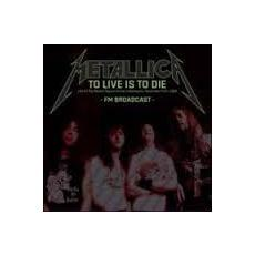Metallica - To Live Is To Die (2 Lp)