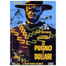 DVD PER UN PUGNO DI DOLLARI (restaurata)