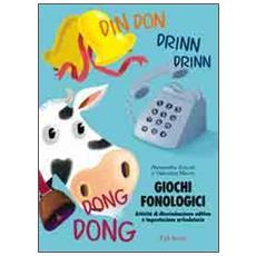 Giochi fonologici. Attività di discriminazione uditiva e impostazione articolatoria