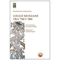 Logge siciliane tra '700 e '800