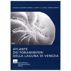 Atlante dei foraminiferi della laguna di Venezia