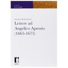 Lettere ad Angelico Aprosio (1665-1675)