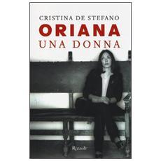 Oriana. Una donna