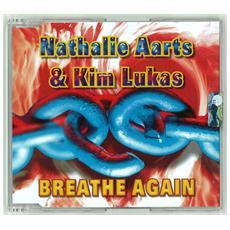 Nathalie Aarts & Kim Lukas - Breathe Again (Cd Single)