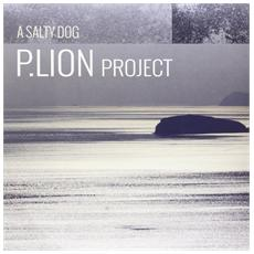 P. Lion Project - A Salty Dog