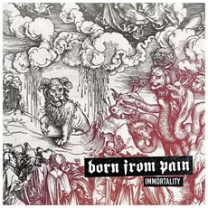 Born From Pain - Immortality (Etched B-Side)
