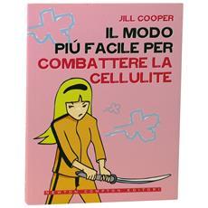 """""""""""il Modo Più Facile Per Combattere La Cellulite"""""""" Jill Cooper"""