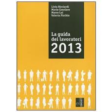 La guida dei lavoratori 2013