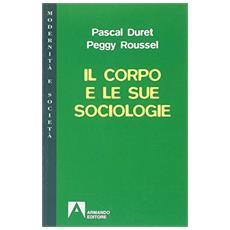 Il corpo e le sue sociologie