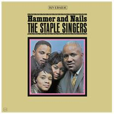 Staple Singers (The) - Hammer And Nails