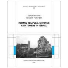 Roman temples, shrines and «temene» in Israel
