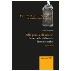 Dalla parola all'azione: forme della didascaglia drammaturgica (1900-1930)