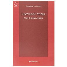 Giovanni Verga. Una lettura critica