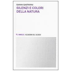 Silenzi e colori della natura