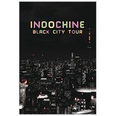 Indochine - Black City Tour (Deluxe)