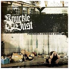 Knuckledust - Promises Comfort Fools (Ltd Silver Vinyl)