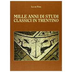 Mille anni di studi classici in Trentino