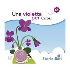 Una violetta per casa