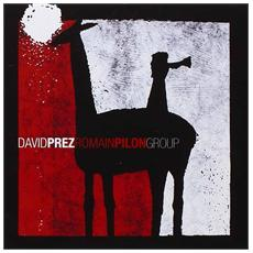 David Pres / romain Pilon Group - David Pres / romain Pilon Group