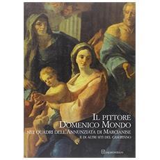 Il pittore Domenico Mondo