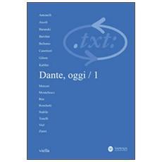 Critica del testo. Vol. 14/1: Dante, oggi.