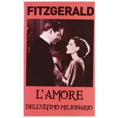 L'amore dell'ultimo milionario