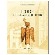 L'ode dell'angiol d'or