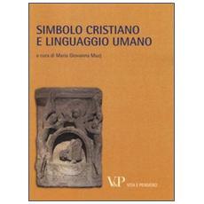Metafisica e storia della metafisica. Vol. 39: Simbolo cristiano e linguaggio umano.